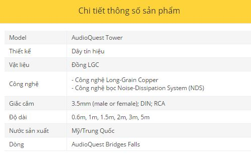 Day tin hieu AudioQuest Tower thong so ky thuat